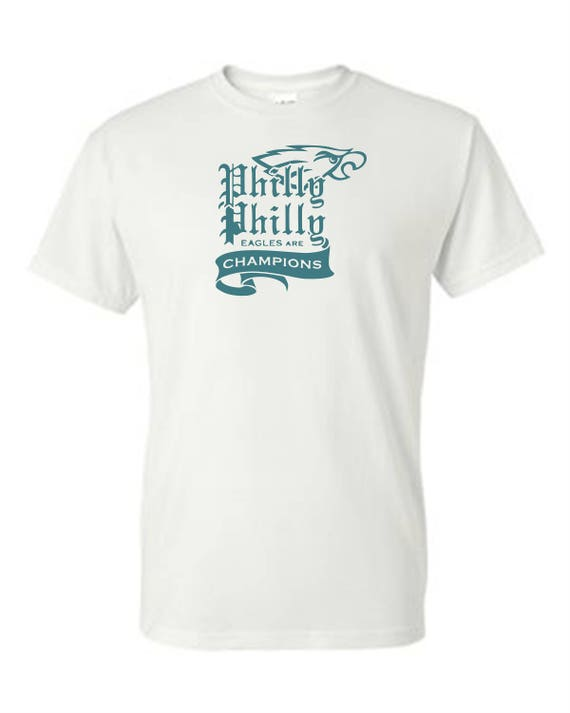 EAGLES- Philly Philly  champions SHIRT