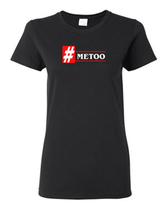 Me too Shirt | Awareness Movement Shirt | Respect Women T-Shirt | Anti Sexual Harassment |