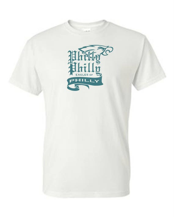 EAGLES- Philly Philly SHIRT