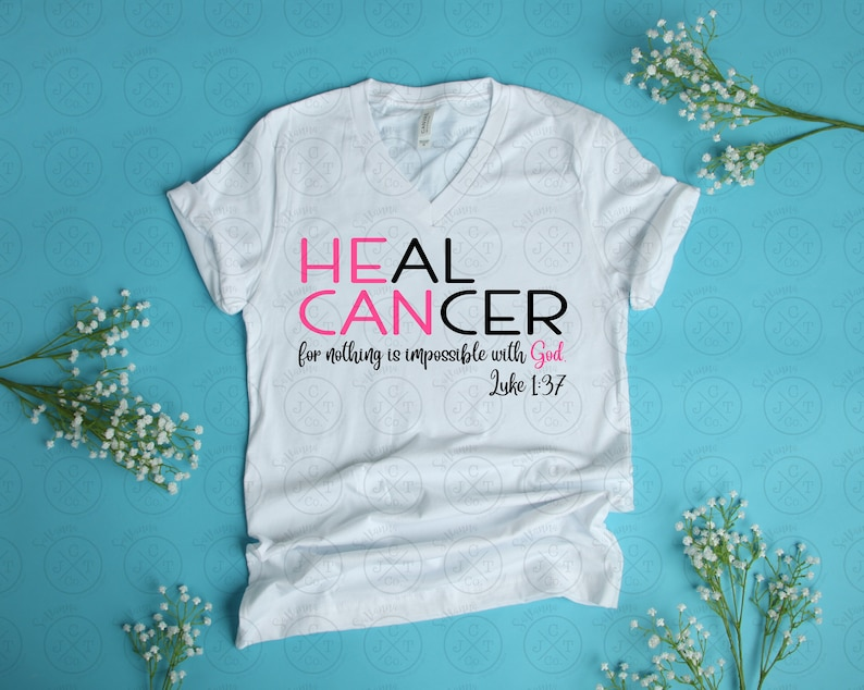 He Can Heal Cancer (Female) SVG DXF JPEG - Cancer Awareness Design -  Instant Download - savannajctco