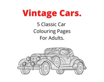 Vintage Cars. 5 Classic Car Colouring Pages For Adults