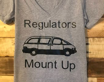 Regulators Mount Up, funny mom shirt, mom shirt