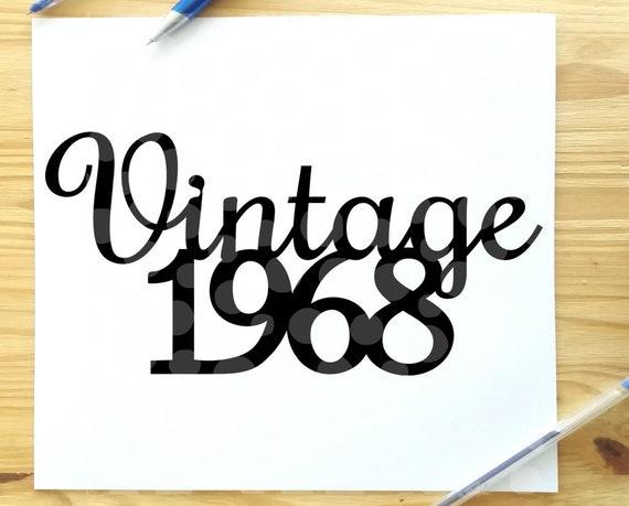 50th birthday svg vintage 1968 svg 50th birthday sayings 50 etsy