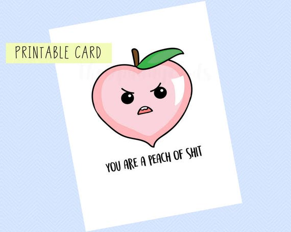 You Are A Peach Of Shit Valentines Day Card Anniversary Etsy