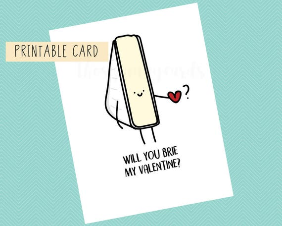 Will You Brie My Valentine Valentines Card Anniversary Etsy