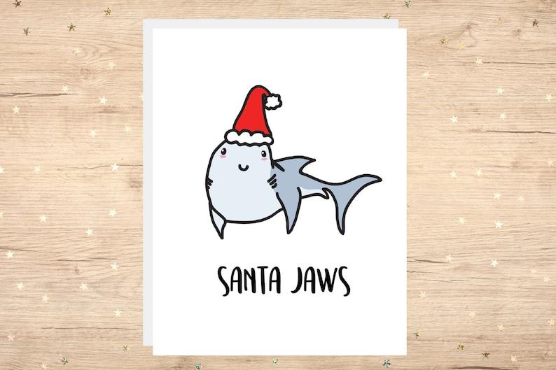 Santa Jaws | Christmas Card, Xmas Card, Funny Card, Puns Card, Puns,  Holiday Card, Pun, Joke, Funny, Cute, For Him, Shark, Sharks, Santa