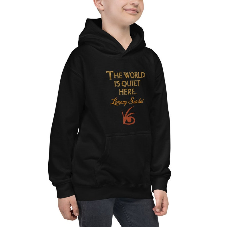 Lemony Snickets Symbol Kids Hoodie The World is Quiet Here A Series of Unfortunate Events