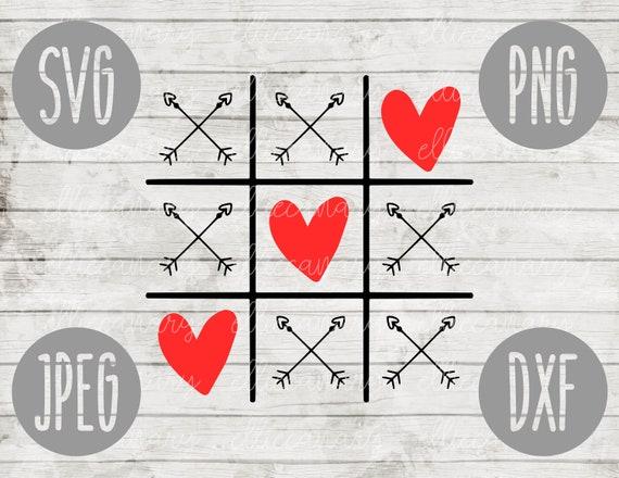 Valentine Svg Tic Tac Toe Heart Arrow Svg Png Jpeg Dxf Etsy