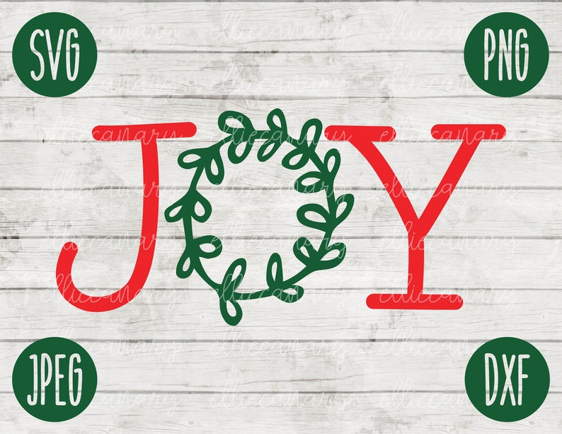 Download Christmas SVG Joy Wreath svg png jpeg dxf / Silhouette ...