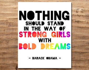 Strong Girls, Bold Dreams - Barack Obama (Digital Print)