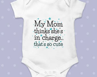 Baby Vests Bodysuits Baby Grows Mummy Thinks She/'s in Charge Cotton Unisex