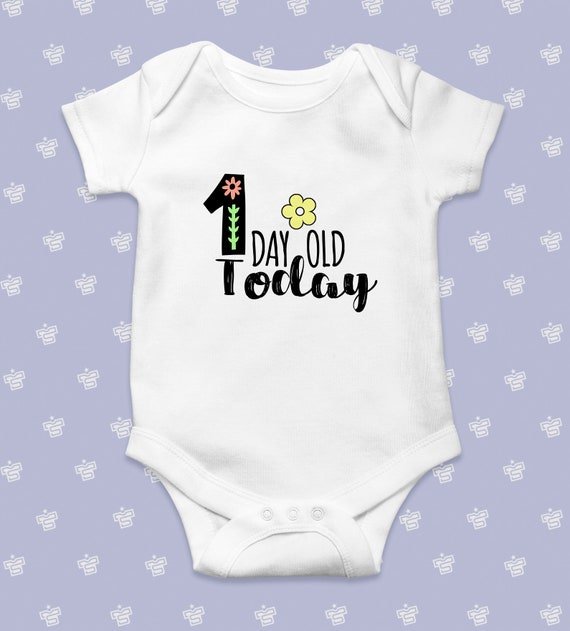 One day old today Milestones birthdays Gift Funny Baby Grow Body Grow Body Suit Babygrow Christmas Black Friday Cyber Monday