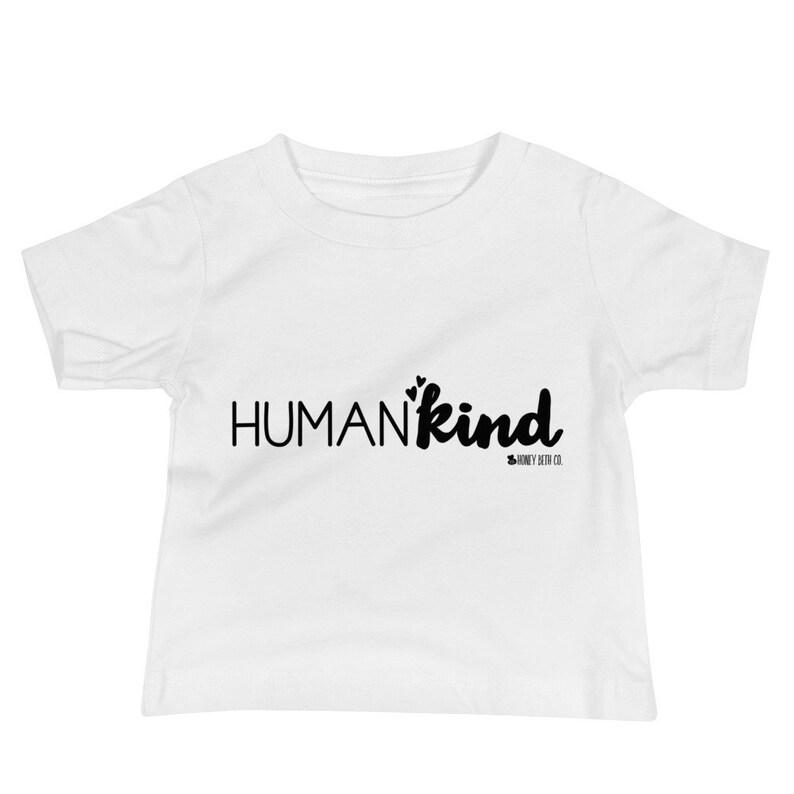 Baby Kind Shirt Humankind