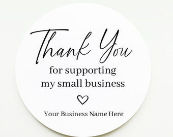 Thank You for Supporting My Small Business Stickers