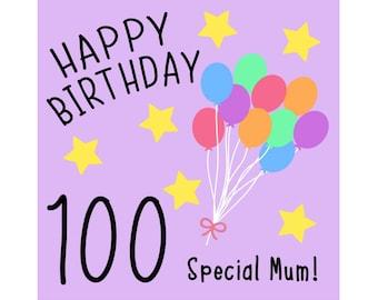 Mum 100th Birthday Card