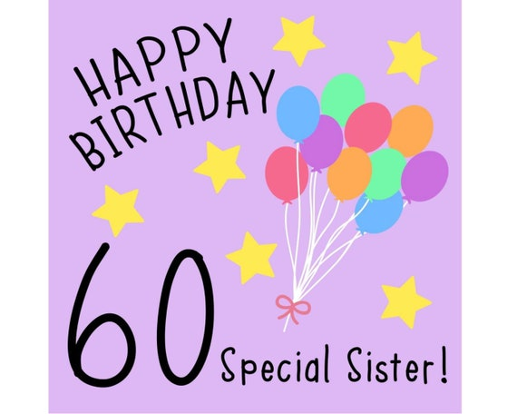 Sister 60th Birthday Card Special Sister Etsy