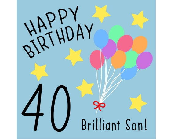 Son 40th Birthday Card Brilliant