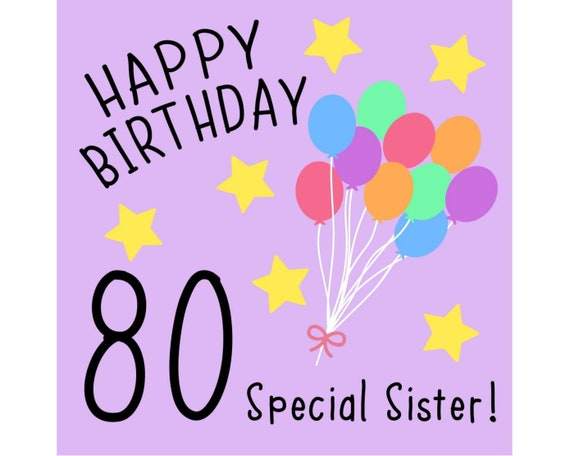Sister 80th Birthday Card Special