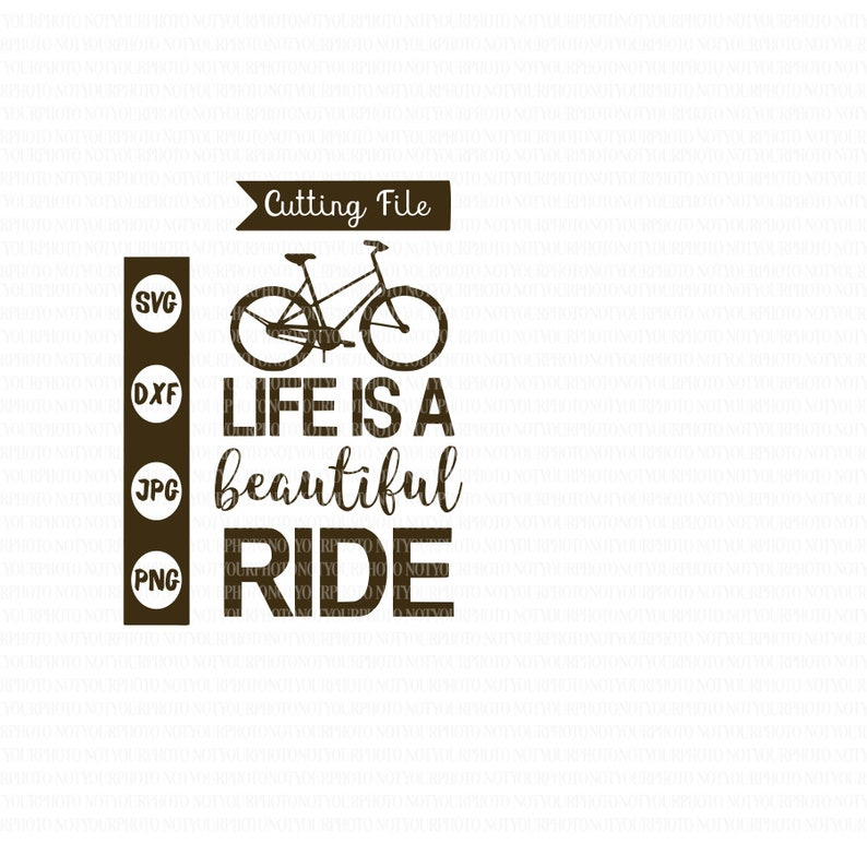 Life Is A Beautiful Ride Quote Svg Bicycle Svg Clipart Etsy