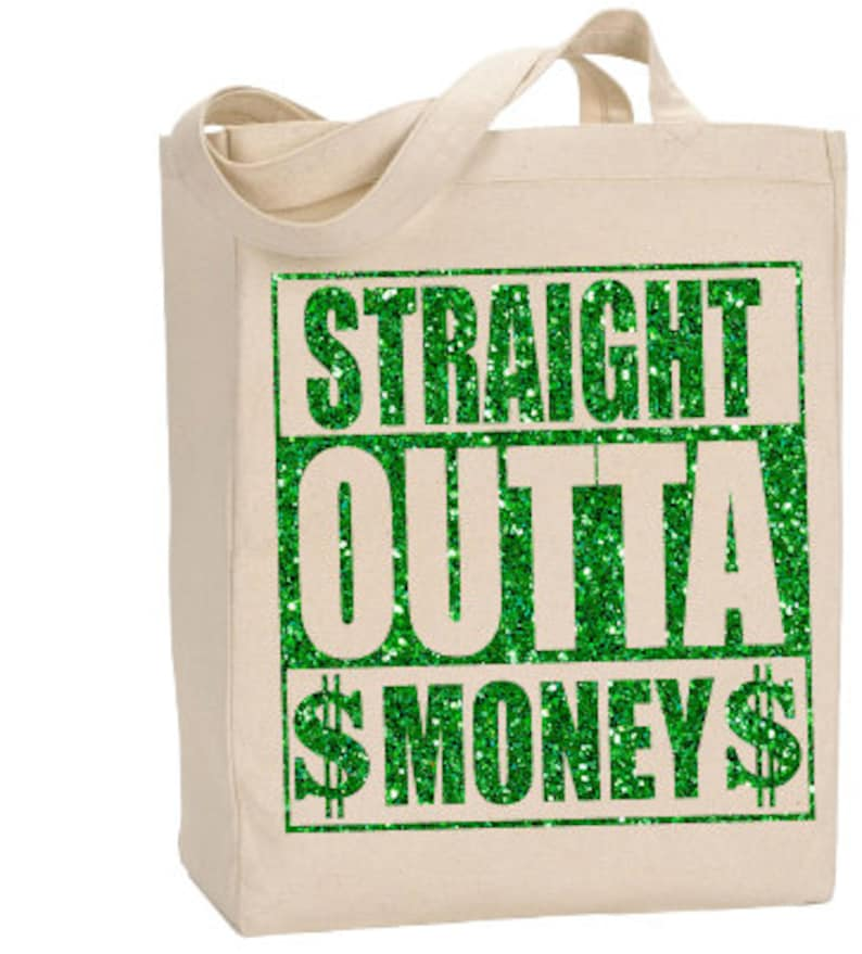 Download Straight outta money svg silhouette cut file DIY tote bag ...