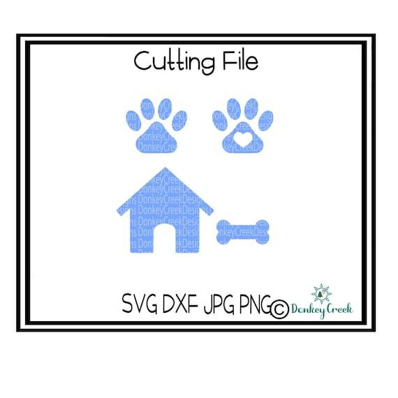 Dog Paw Svg Dog House Svg Dog Bone Svg Silhouette Cricut Cut Etsy