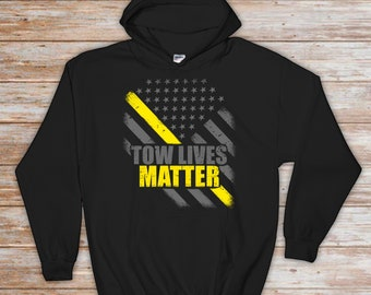70965564 Tow Lives Matter Hoodie - Tow Truck Driver - Thin Yellow Line Flag - Tow  Truck Operator - Tow Truck Driver Gift - Repo Man