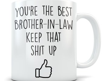 Brother In Law Mug Gift Funny Best Gifts Gag Idea