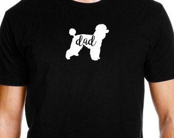 Poodle Dad Shirt, Poodle Shirt for Men, Poodle Dad, Poodle Tshirt, Poodle T shirt, Cute Poodle Gift Idea