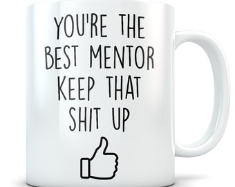 Mentor Gift Mug Cup Funny Thank You Appreciation Idea Best