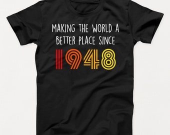 70th Birthday Shirt Gift 70 Years Old Bday Funny 1948