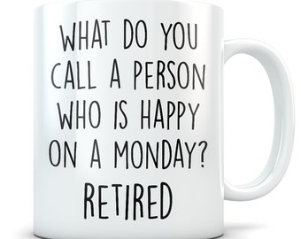 Retirement gifts, retirement mug, funny retirement gifts, happy retirement gifts, retirement gag gift, retired mug, retired gift