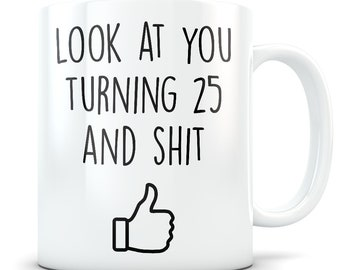 25th Birthday Gift For Women And Men Mug 25 Year Old Gifts Happy Bday Party Gag