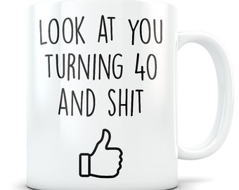 40th Birthday Gift For Women And Men Mug 40 Year Old Gifts Happy Bday Gag