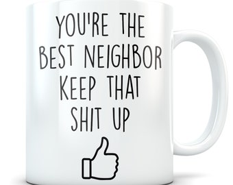 Neighbor Gift Mug Appreciation Future New Thank You Idea Birthday