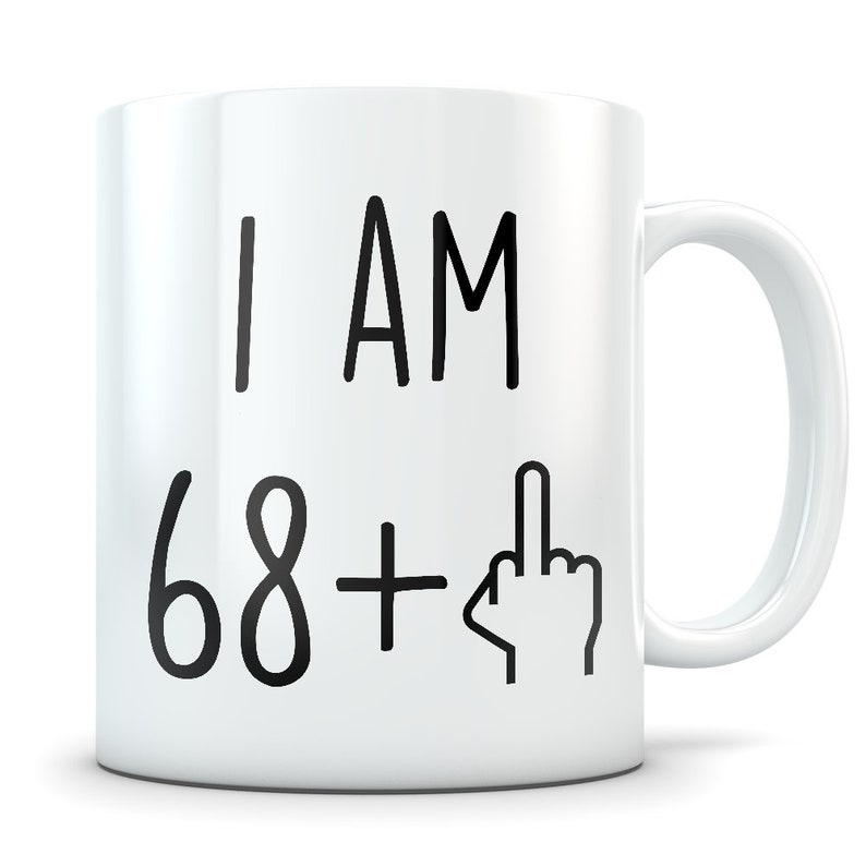 Funny 69th Birthday Gift Mug 69 Year Old