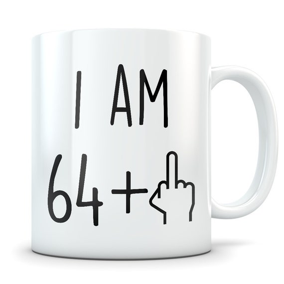 Funny 65th Birthday Gift Mug 65 Year Old