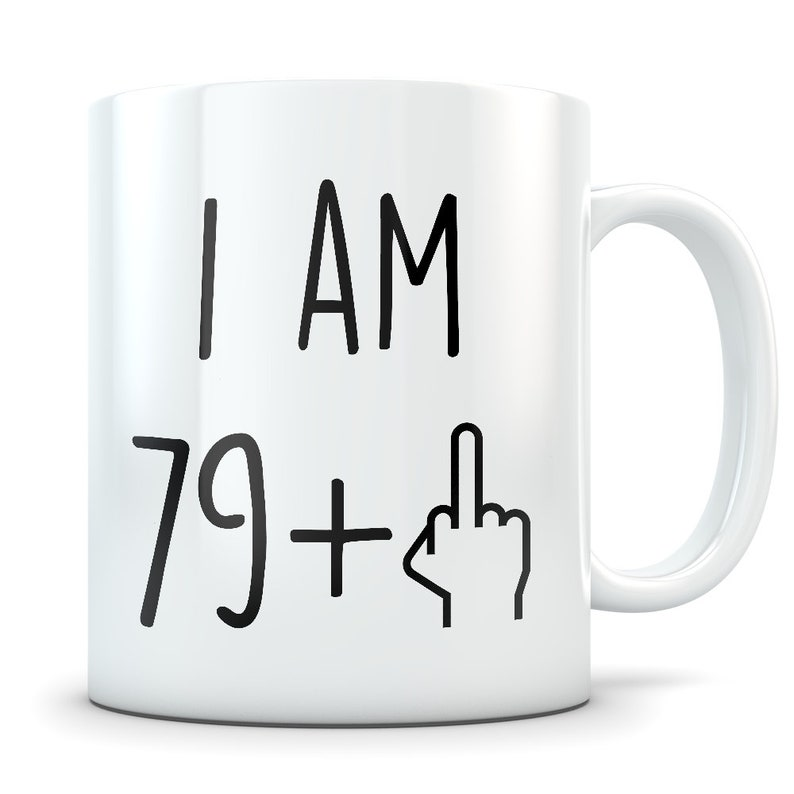 Funny 80th Birthday Gift Mug 80 Year Old