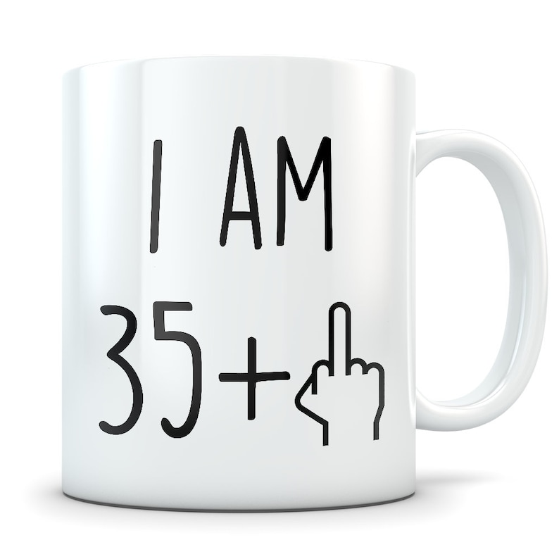 Funny 36th Birthday Gift Mug 36 Year Old