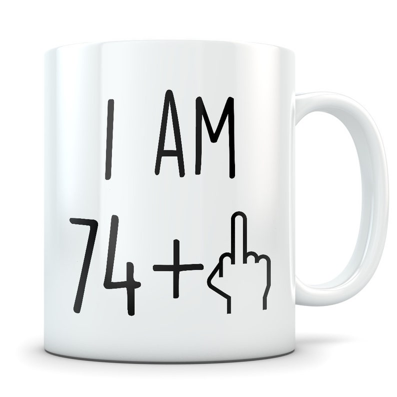 Funny 75th Birthday Gift Mug 75 Year Old
