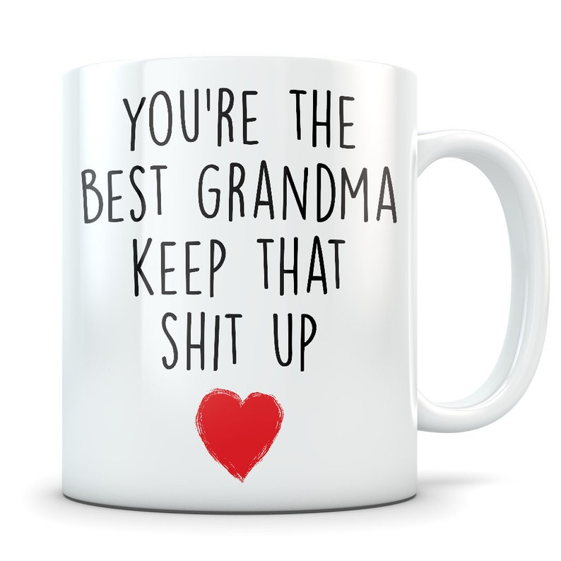 Grandma Gifts Funny Gift Mug Coffee