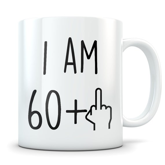 Funny 61st Birthday Gift 61st Birthday Mug 61 Year Old