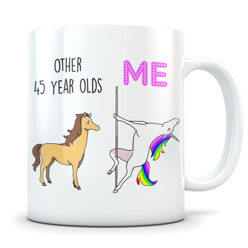 Funny 45th Birthday Gift Mug 45 Year Old