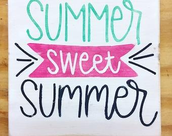 Summer sweet summer sign