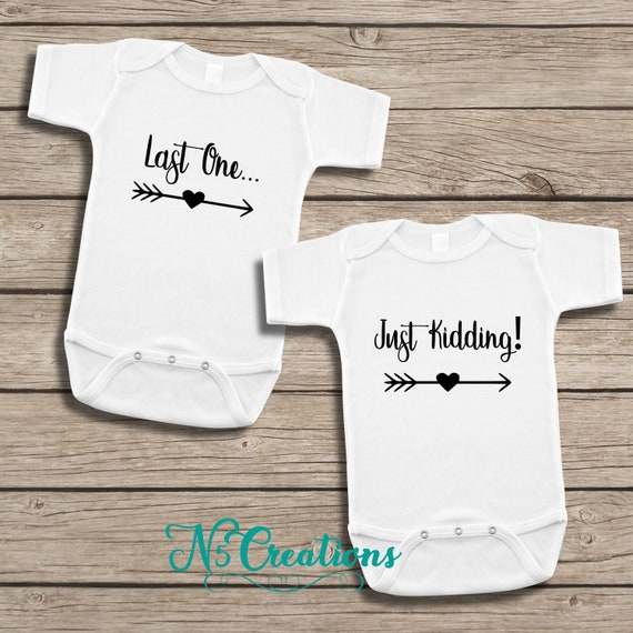 Cute Twin Baby Bodysuit Last One.. Just Kidding Funny Twin Babies Pregnancy Announcement Twins Infant Onesie\u00ae
