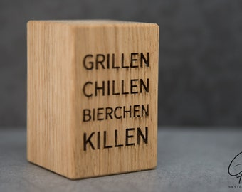 Beer opener with saying (Grilling chill beer Kill)