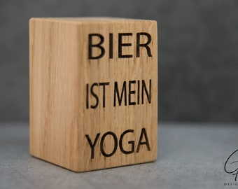 Beer opener with saying (beer is my yoga)