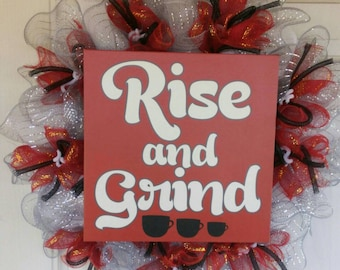 Rise and Grind coffee wreath deco mesh red front door