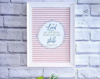 A4 Print | The Lord will fight for you - Exodus 14:14 | Christian Wall Art | Bible Verse Print | Scripture Print | Quote Art | Home Decor