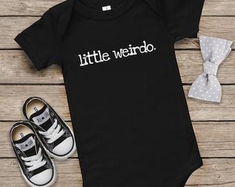 little wierdo. Baby Onesie