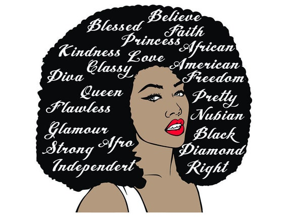 Afro Woman Quotes Svg Hairstyle Nubian Diva Princess Queen Etsy